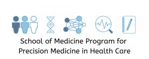 School of Medicine Program for Precision Medicine in Health Care logo